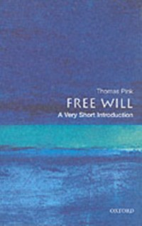 Cover Free Will: A Very Short Introduction