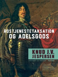 Cover Rostjenestetaksation og adelsgods