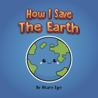 Cover How I Save the Earth