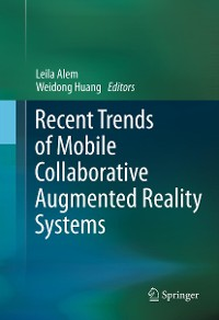 Cover Recent Trends of  Mobile Collaborative Augmented Reality Systems