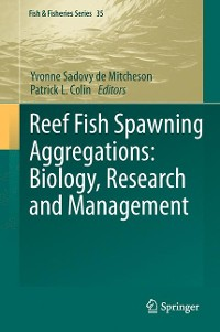 Cover Reef Fish Spawning Aggregations: Biology, Research and Management
