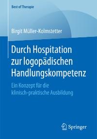 Cover Durch Hospitation zur logopädischen Handlungskompetenz