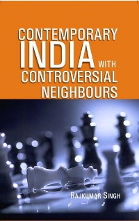 Cover Contemporary India With Controversial Neighbours