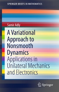 Cover A Variational Approach to Nonsmooth Dynamics