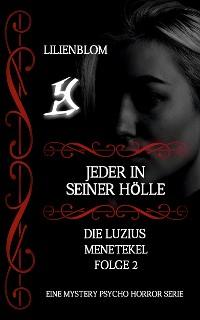 Cover Jeder in seiner Hölle: Die Luzius Menetekel, Folge 2