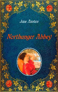 Cover Northanger Abbey - Illustrated