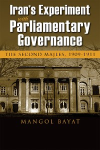 Cover Iran's Experiment with Parliamentary Governance