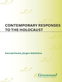 Cover Contemporary Responses to the Holocaust