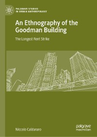 Cover An Ethnography of the Goodman Building