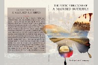 Cover The Poetic Vibrations of a Matured Butterfly