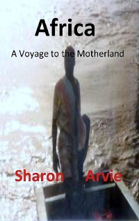 Cover Africa, A Voyage to the Motherland
