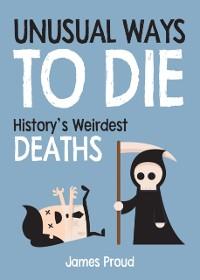 Cover Unusual Ways to Die