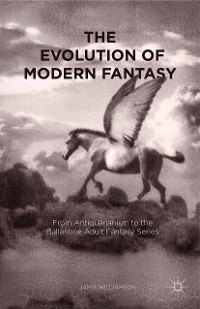 Cover The Evolution of Modern Fantasy