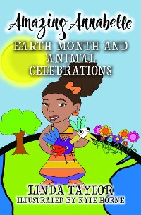 Cover Amazing Annabelle-Earth Month and Animal Celebrations