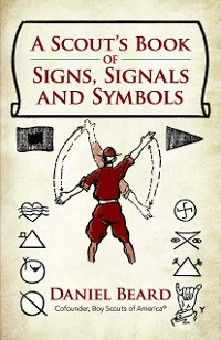 Cover A Scout's Book of Signs, Signals and Symbols