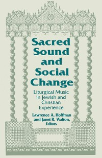 Cover Sacred Sound and Social Change
