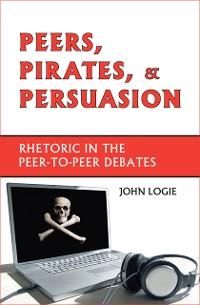 Cover Peers, Pirates, and Persuasion