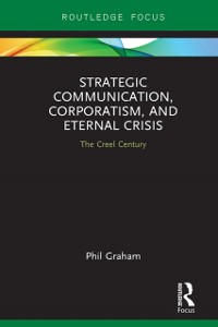 Cover Strategic Communication, Corporatism, and Eternal Crisis