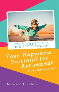 Cover Your Happiness Portfolio for Retirement