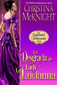 Cover La Desgracia de Lady Lucianna