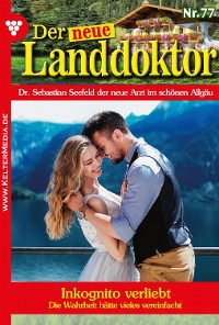 Cover Der neue Landdoktor 77 – Arztroman