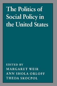 Cover The Politics of Social Policy in the United States