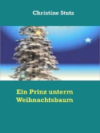 Cover Ein Prinz unterm Weihnachtsbaum