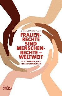 Cover Frauenrechte sind Menschenrechte - weltweit