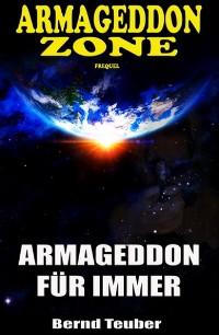 Cover Armageddon Zone: Armageddon für immer