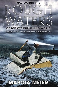 Cover Navigating the Rough Waters of Today's Publishing World