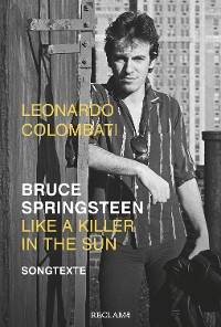 Cover Bruce Springsteen – Like a Killer in the Sun. Songtexte
