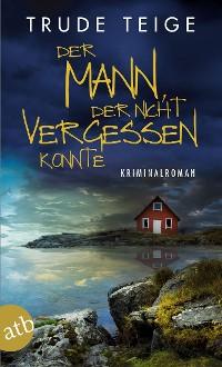 Cover Der Mann, der nicht vergessen konnte