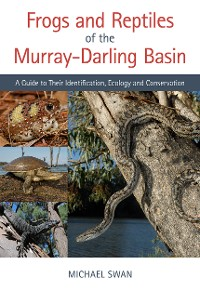 Cover Frogs and Reptiles of the MurrayâDarling Basin