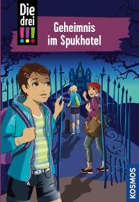 Cover Die drei !!!, 81, Geheimnis im Spukhotel (drei Ausrufezeichen)