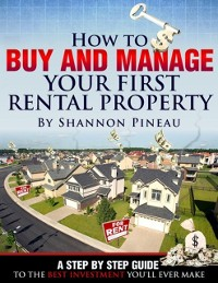 Cover How To Buy And Manage Your First Rental Property