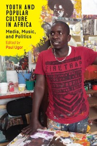 Cover Youth and Popular Culture in Africa