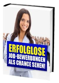 Cover Erfolglose Job-Bewerbungen als Chance sehen!