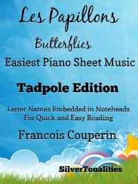 Cover Les Papillons Butterflies Easiest Piano Sheet Music Tadpole Edition