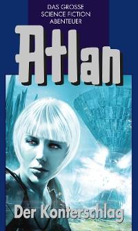 Cover Atlan 42: Der Konterschlag (Blauband)