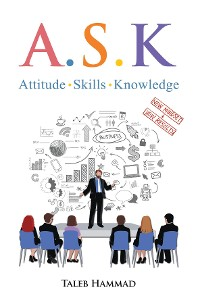 Cover A.S.K. Attitude, Skills, and Knowledge