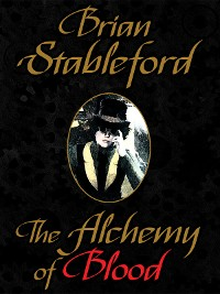Cover The Alchemy of Blood: A Scientific Romance