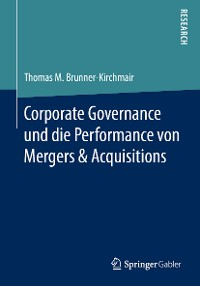 Cover Corporate Governance und die Performance von Mergers & Acquisitions
