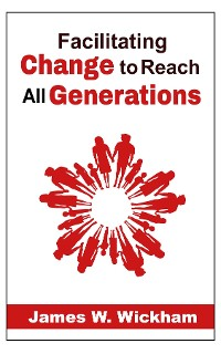 Cover Facilitating Change to Reach All Generations