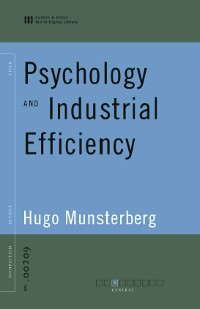 Cover Psychology and Industrial Efficiency (World Digital Library Edition)
