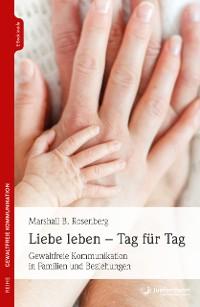 Cover Liebe leben - Tag für Tag