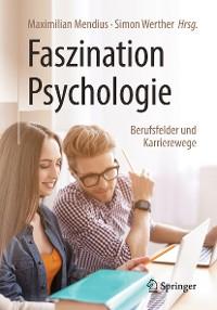 Cover Faszination Psychologie – Berufsfelder und Karrierewege