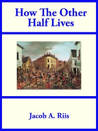 Cover How The Other Half Lives