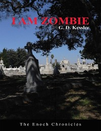 Cover I Am Zombie: The Enoch Chronicles