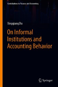 Cover On Informal Institutions and Accounting Behavior
