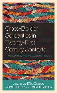 Cover Cross-Border Solidarities in Twenty-First Century Contexts